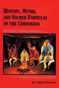 The Sacred Formulas of the Cherokees by James Mooney.