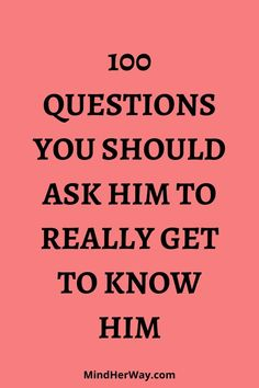 Cute Questions, 100 Questions To Ask, Questions For Your Crush, Ask Questions Quotes, Dating Questions, Questions For Your Boyfriend, Things To Ask Your Boyfriend, Questions To Get To Know Someone, Getting To Know Someone