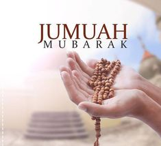 Jumma Mubarak - Friday is important day in Islamic religion and special orders the Allah,Get information about Jumma Mubarak 2019 the importance of Jummah Juma Mubarak Quotes, Ramzan Mubarak Quotes, Juma Mubarak Images, Islamic Images, Islamic Love Quotes, Islamic Inspirational Quotes, Muslim Quotes, Islamic Pictures, Islamic Art
