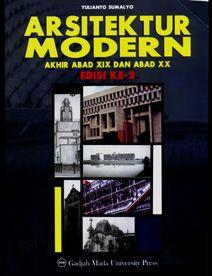Arsitektur Modern Akhir Abad XIX dan Abad XX