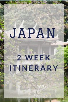 Need some help planning your trip to Japan?  Check out this 2 week itinerary for tips and ideas!