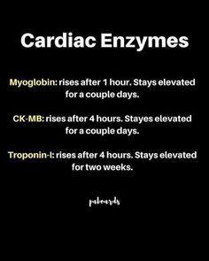 Cardiac enzymes- time of onset and length of duration. Nursing Programs, Nursing Tips, Nursing Care, Nursing Notes, Rn Nurse, Nurse Life, Nurse Humor, Nurse Stuff, Cardiovascular Nursing