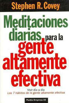 Libros Recomendados-Meditaciones diarias para la gente altamente efectiva-Stephen R. Covey.En : http://ustedpuedesanarsuvida.com/