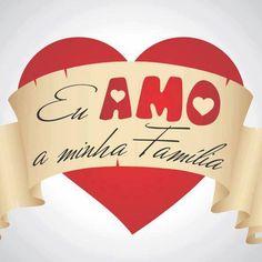 AMO MUITO MINHA FAMÍLIA!!!! ELA É O MEU TESOURO!!!