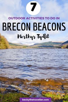 7 outdoor activities in South Wales. Looking for adventure and fun? Go to Merthyr Tydfil in South W Best Places To Travel, Cool Places To Visit, Visit Wales, Brecon Beacons, Adventure Activities, South Wales, Wales Uk, Camping, Outdoor Travel