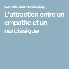 L'attraction entre un empathe et un narcissique