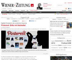 """Pinterest: Bitte mit Netikette! http://www.wienerzeitung.at/themen_channel/wz_digital/digital_life/469801_Pinterest-Bitte-mit-Netikette.html Die digitale Pinnwand """"Pinterest"""" ist mittlerweile das drittgrößte soziale Netzwerk in den USA. Die Nutzerzahlen steigen, aber auch die urheberrechtlichen Fragen und Grauzonen."""