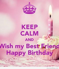 Cant keep calm its my best friends birthday poster keep calm happy bday to my best friend nice happy 252bbirthday 252bwishes 252bsms 252bfor 252bwhatsapp thecheapjerseys Images