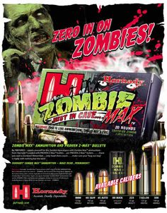 Blog of the Living dead: Be PREPARED – for the Zombie Apocalypse with Zombie Max™ Ammunition from Hornady®!
