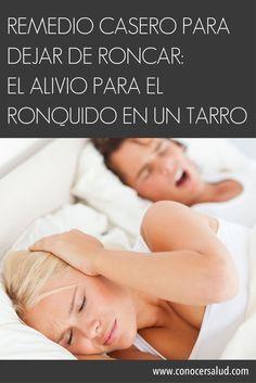 Remedio casero para dejar de roncar: el alivio para el ronquido en un tarro #salud