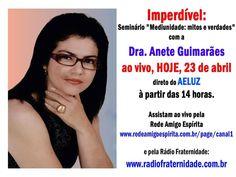 """Assista Seminário """"Mediunidade: mitos e verdades"""" com Dra. Anete Guimarães - http://www.agendaespiritabrasil.com.br/2016/04/23/assista-seminario-mediunidade-mitos-e-verdades-com-dra-anete-guimaraes/"""