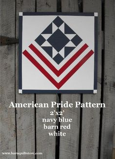 Items similar to Painted Wood Barn Quilt, American Pride Pattern on Etsy Barn Quilt Designs, Barn Quilt Patterns, Quilting Designs, Square Patterns, Quilting Patterns, Blue Quilts, Small Quilts, Painted Barn Quilts, Quilt Blocks