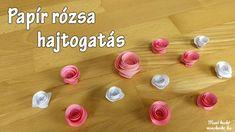 Készíts egyszerűen papír rózsát Origami, Creative, Origami Paper, Origami Art