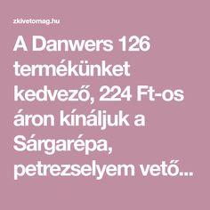 A Danwers 126 termékünket kedvező, 224 Ft-os áron kínáljuk a Sárgarépa, petrezselyem vetőmag kategóriában.