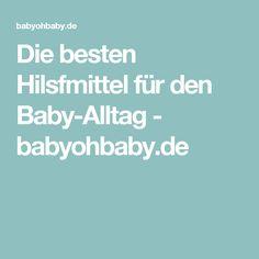 Die besten Hilsfmittel für den Baby-Alltag - babyohbaby.de