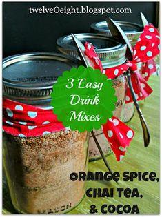 Three Super Easy (and delicious) Hot drink mixes (.orange spice, cider chai tea,and latte mocha)