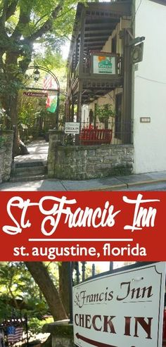 The St. Francis Inn in St. Augustine Florida