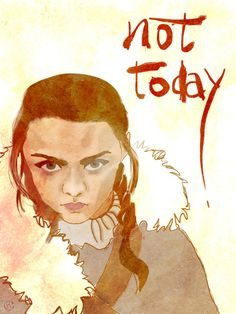 And what do we say to death? - Game of Thrones