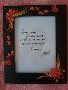 My first frame decorating with quilling...