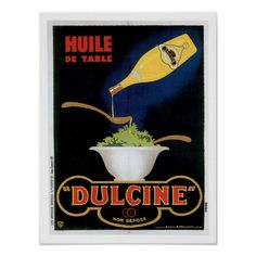 Shop Huile De Table Dulcine Vintage Food Ad Art Poster created by redwingshoppe. Olives, Vintage Food Posters, Poster Vintage, Vintage Ads, Retro Advertising, Acrylic Wall Art, Poster S, Ad Art, Vintage Recipes