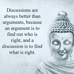 Discussions find out what is right.