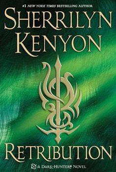 'Retribution (Dark-Hunter Novels)' by Sherrilyn Kenyon ---- From New York Times bestselling author Sherrilyn Kenyon comes the next thrilling installment in her blockbuster Dark-Hunter® serie. Dark Hunter, Good Books, Books To Read, My Books, Saga, Sherrilyn Kenyon Books, Immortelle, Paranormal Romance, Romance Novels