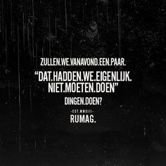 Dat is leuk! Jokes Quotes, Funny Quotes, Flirt Quotes, Shade Quotes, Dutch Words, Dutch Quotes, Pretty Quotes, Beautiful Words, Cool Words