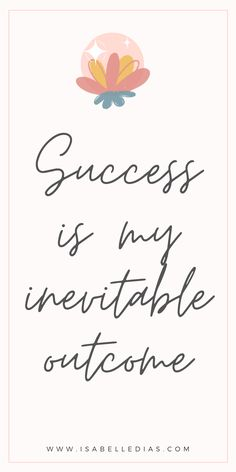 Inspirational Success Affirmation Quotes