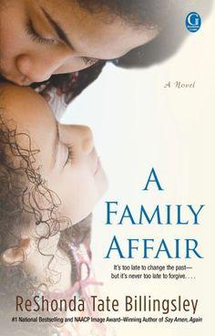 A Family Affair by ReShonda Tate Billingsley, http://www.amazon.com/dp/1451639694/ref=cm_sw_r_pi_dp_GJlYrb1DH53A4