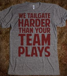 We Tailgate Hard - Football - Skreened T-shirts, Organic Shirts, Hoodies, Kids Tees, Baby One-Pieces and Tote Bags