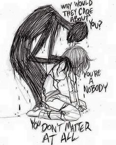 Don't listen to your dark thoughts You are stronger than that And you are a somebody and you do matter