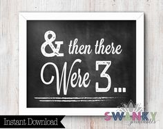 Pregnancy Announcement And then there were 3 by SwankyPrintables