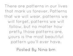 There are patterns in our lives that mark us forever....