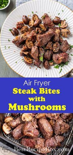 Air-fried steak bites recipe with garlic mushrooms in the .- Air fried steak bites recipe with garlic mushrooms in the air frying pan # dinner recipes Air Fryer Dinner Recipes, Air Fryer Oven Recipes, Air Fryer Recipes Appetizers, Bbq Ribs, Steak And Mushrooms, Stuffed Mushrooms, Garlic Mushrooms, Air Fry Steak, Air Frier Recipes