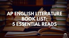 AP English Literature Book List 5 Essential Reads