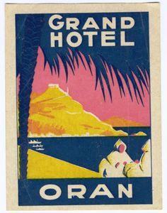 Artist Unknown poster: Grand Hotel Oran (luggage label) ca. 1930