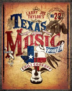 heard of the Larry Joe Taylor fest Joe Taylor, Americana Music, Texas Music, Lone Star State, Music Wall, Music Images, Concert Posters, Music Albums, Country Music