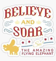 Believe and Soar! Sticker