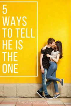 """From day one, make your question be """"How can I be sure he's the one?"""" instead of """"How do I know if we should break up?"""" Here are 5 ways to tell if he's the one to marry."""