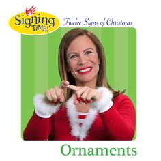 What's the ASL sign for Ornament? Sign Language Book, American Sign Language, Sign Language For Toddlers, Asl Signs, Red Sign, Toddler Fun, Christmas Activities, Christmas Crafts, Teaching