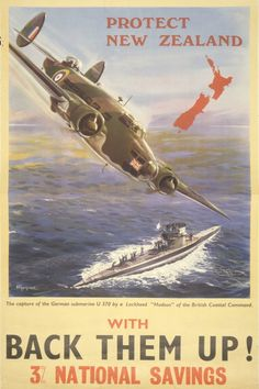 Protect New Zealand - Back Them Up - The Hudson & U-570 ♦ N.Z. National Savings Bond Poster - World War II
