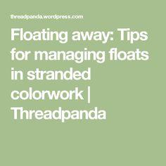 Floating away: Tips