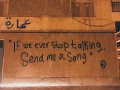 """"""" if we ever stop talking, send me a song """" – Zitate Pretty Words, Beautiful Words, Beautiful Pictures, Mood Quotes, Life Quotes, Sucess Quotes, Street Quotes, Stop Talking, Quote Aesthetic"""