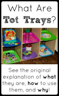 What Are Tot Trays?  See what they are, how to use them and why from @1plus1plus1