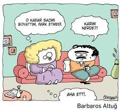 - O kadar saçımı boyattım, fark etmedi. + Karım nerde?! - Aha etti. #karikatür #mizah #matrak #komik #espri #şaka #gırgır #komiksözler