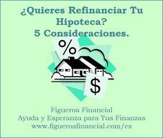 Lo nuevo en el blog: ¿Quieres #Refinanciar Tu #Hipoteca? 5 Consideraciones.