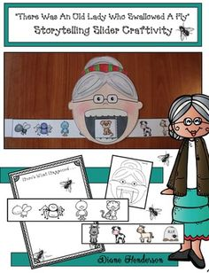 "Reading Activities: Old Lady ""slider"" craft for retelling the folktale ""There Was An Old Lady Who Swallowed a FLY"". Packet includes color for teacher's sample, plus BW for kiddos. There's also a writing prompt page and a ""color, cut & glue"" worksheet to check comprehension. :-)"