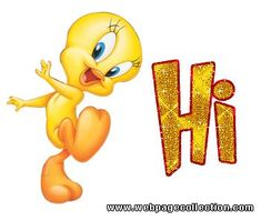 - Hi! How are you - gif Hello Quotes, Hi Quotes, Snoopy Quotes, Sweet Quotes, Happy Morning Quotes, Good Morning Good Night, Tweety Bird Drawing, Tiny Toons, Hi Gif