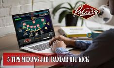 5 Tips Menang Bertaruh Bandar Qiu Kick Game R, Poker, Kicks