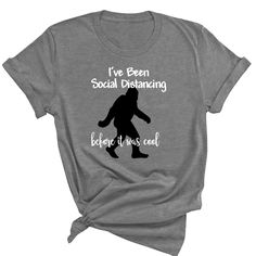 I've Been Social Distancing before it was cool T-Shirt, Big Foot, Sasquatch, Funny T-Shirt, Self Quarantine, Stay Away, Wash Your Hands by ButlerTees on Etsy Sons Day, Plus Size T Shirts, Bigfoot, Mask For Kids, Cool T Shirts, Funny Tshirts, Black Men, Hands, Trending Outfits